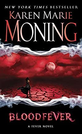 Bloodfever: Fever Series Book 2 by Karen Marie Moning(2008-08-26)