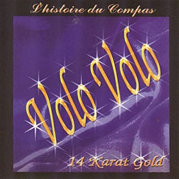 14 Karat Gold (L'histoire du Compas)