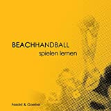Beachhandball: Spielen lernen - Ruben Goebel