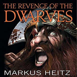 The Revenge of the Dwarves                   By:                                                                                                                                 Markus Heitz                               Narrated by:                                                                                                                                 Neil Dickson                      Length: 23 hrs and 59 mins     6 ratings     Overall 5.0