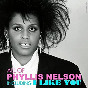 All of Phyllis Nelson (14 Songs & Hits)