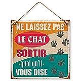 Plaque Décorative en Métal 20x20 cm – Ne Laissez pas le Chat Sortir