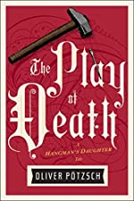 The Play of Death (US Edition) (A Hangman's Daughter Tale Book 6)