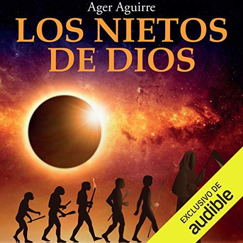 Los Nietos de Dios [The Grandchildren of God] audiobook cover art