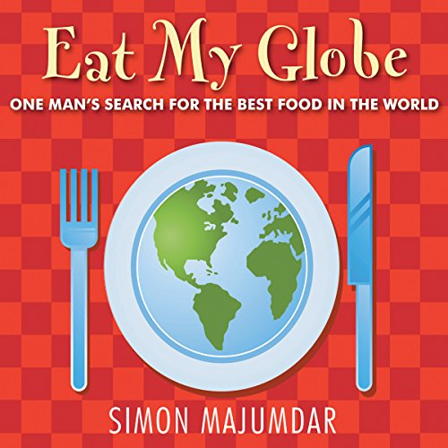 Eat My Globe audiobook cover art