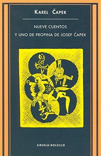Nueve cuentos y uno de propina de Josef Capek (Siruela/Bolsillo)