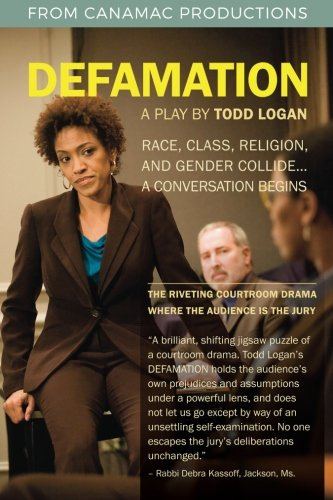 Compare Textbook Prices for Defamation  ISBN 9780996933612 by Logan, Todd