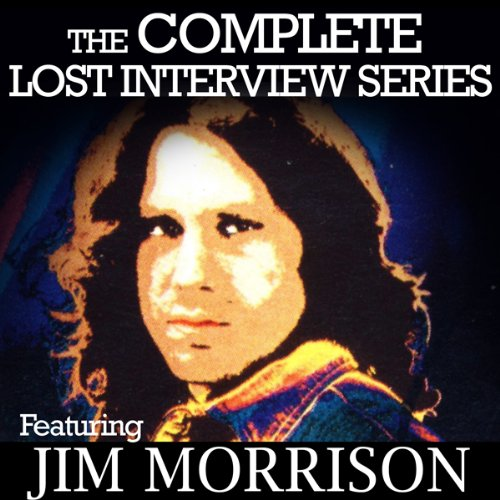 The Lost Interview: Jim Morrison audiobook cover art