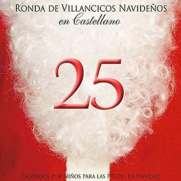 Ronda de Villancicos Navideños en Castellano Cantados por Niños para las Fiestas de Navidad