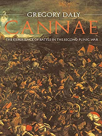 Cannae: The Experience of Battle in the Second Punic War (English Edition)