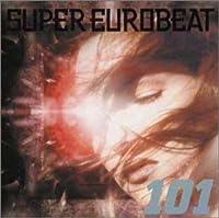 New Super Eurobeat 101 by New Super Eurobeat V.101 (2006-06-22)