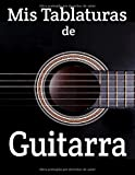 Mis tablaturas de guitarra: Lo que sea por tu forma de tocar la guitarra. 100 páginas de cuadrículas y tablaturas de acordes. Formato 8,5 X 11