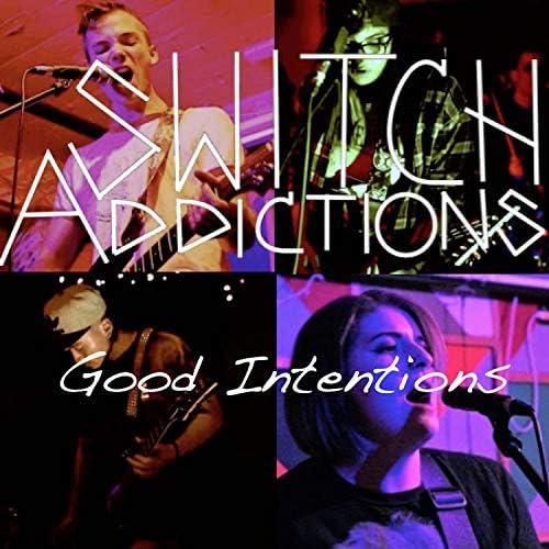 Switch Addictions