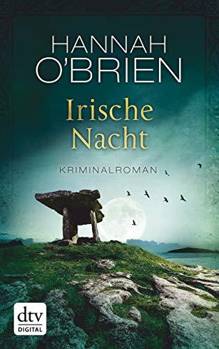 Irische Nacht: Kriminalroman (Grace-O'Malley-Reihe 3)
