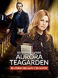 Un misterio para Aurora Teagarden: el juego del gato y el ratón