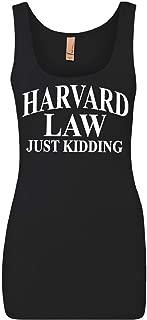 Harward Law Just Kidding Women's Tank Top Funny College School Humor Joke Top