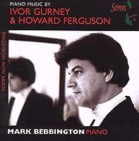 Gurney/Ferguson: Piano Music
