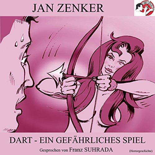 Dart - Ein gefährliches Spiel audiobook cover art