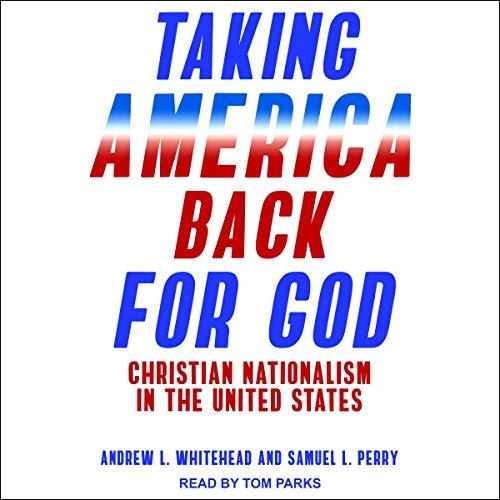 Couverture de Taking America Back for God