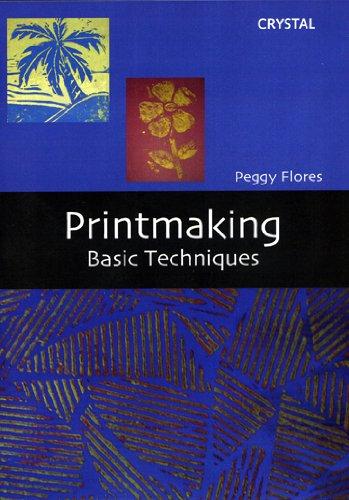 Printmaking: Basic Techniques