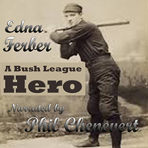 A Bush League Hero audiobook cover art