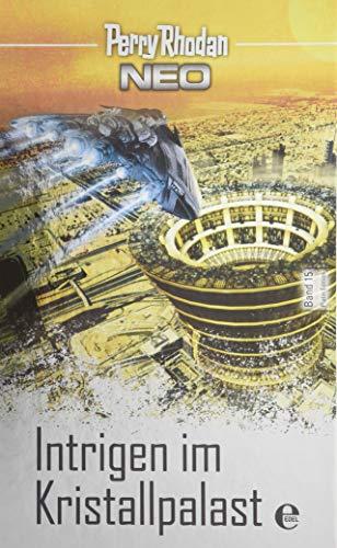 Perry Rhodan Neo 15: Intrigen im Kristallpalast: Platin Edition Band 15