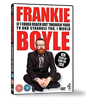 Frankie Boyle - If I Could Reach Out Through Your TV And Strangle You, I Would