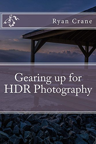 Amazon Com Gearing Up For Hdr Photography The Art Of Photography Book 4 Ebook Crane Ryan Kindle Store