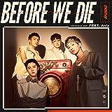 Before We Die - Japanese ver. - (feat.Anly) / noovy