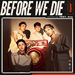 noovy「Before We Die - Japanese ver. - (feat.Anly)」のCDジャケット