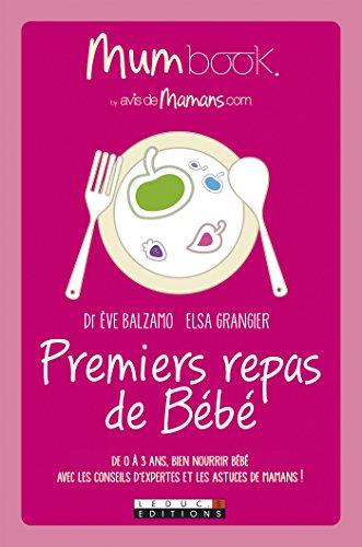 Premiers repas de Bébé : Mum Book (PARENTING)