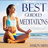 Best 10 Minute Guided Mindfulness Meditation