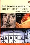 PENGUIN GUIDE TO LITERATURE IN ENGLISH (Penguin English)