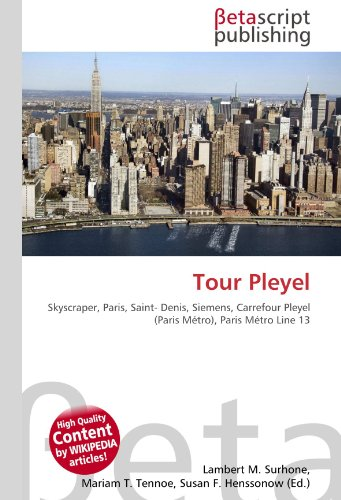 Tour Pleyel: Skyscraper, Paris, Saint- Denis, Siemens, Carrefour Pleyel (Paris Métro), Paris Métro Line 13