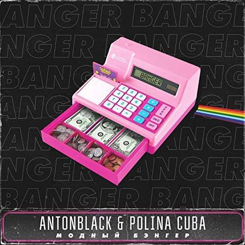 ANTONBLACK, POLINA CUBA
