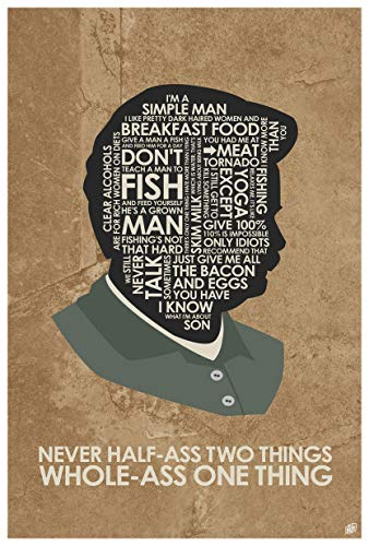 Parks & Rec. Ron Swanson, Never Half-Ass Two Things. Giclee Art Print Poster from Typography Drawing by Pop Artist Stephen P. 12' x 18'