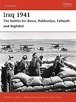 Iraq 1941: The battles for Basra, Habbaniya, Fallujah and Baghdad (Campaign)