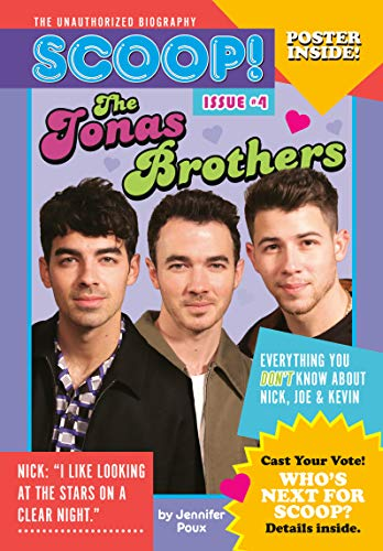 The Jonas Brothers: Issue #4 (Scoop! The Unauthorized Biography)