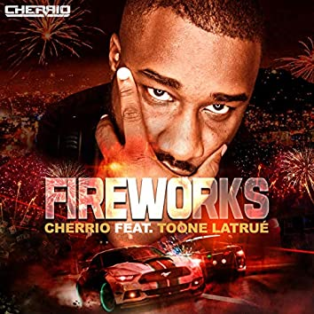 Fireworks (feat. Toone Latrué)