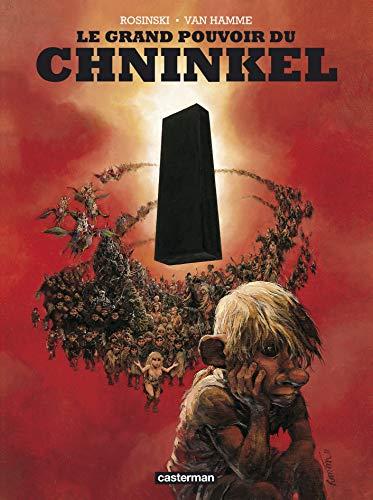 Le grand pouvoir du Chninkel :