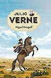 Julio Verne 8. Miguel Strogoff. (INOLVIDABLES)