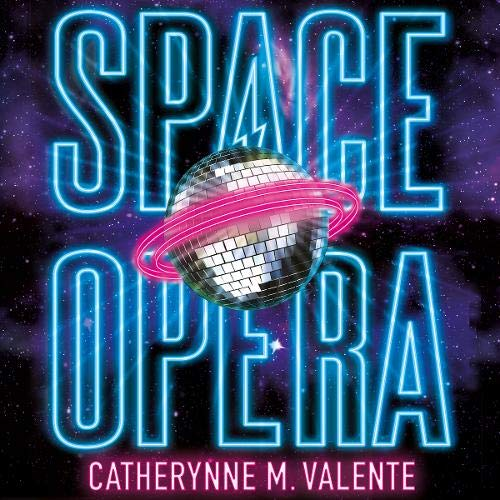 Space Opera Audiobook By Catherynne M. Valente cover art