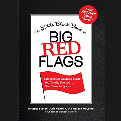 The Little Black Book of Big Red Flags audiobook cover art