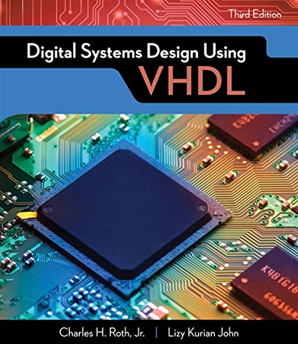 Digital Systems Design Using VHDL (Activate Learning with these NEW titles from Engineering!)