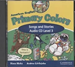 American English Primary Colors 3 Songs and Stories Audio CD (Primary Colours)