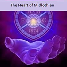 The Heart of Midlothian :(illustrated edition)