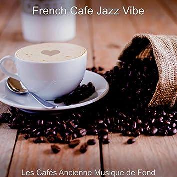 Les Cafés Ancienne Musique de Fond