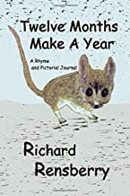 Twelve Months Make A Year: A Rhyme for Young Readers (QuickTurtle Books Presents Rhyme for Young Readers Series)