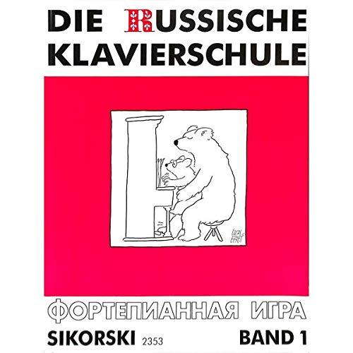 Die Russische Klavierschule Band 1 - Klavier spielen lernen nach der berühmten russischen Klaviermethodik ISBN 9783920880686