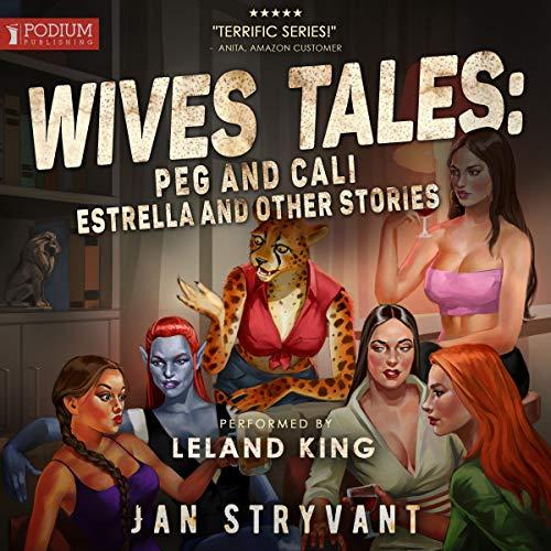 Page de couverture de Wives Tales: Peg and Cali, Estrella and Other Stories